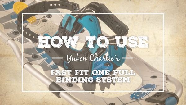 How to Use the Yukon Charlie's Fast Fit One Pull Binding (video)