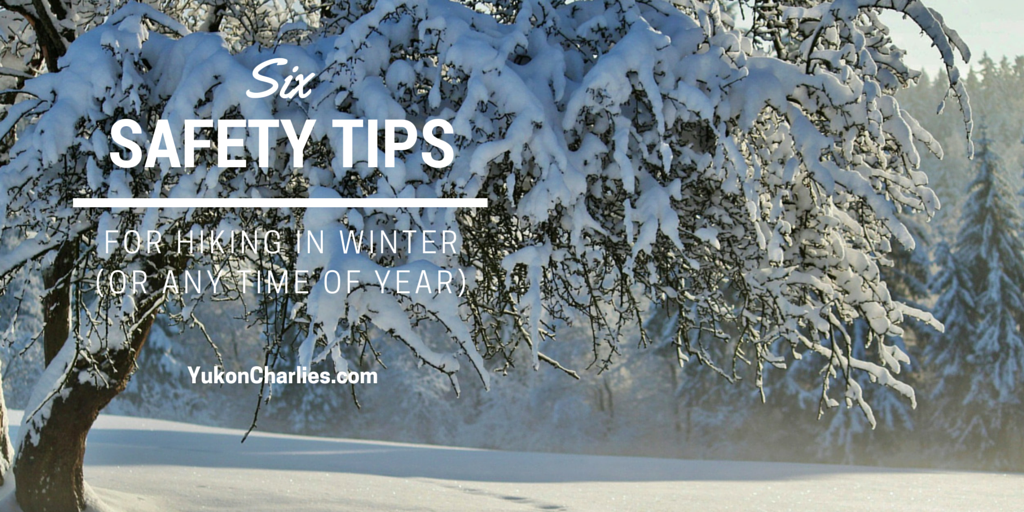 Six safety tips for hiking in winter